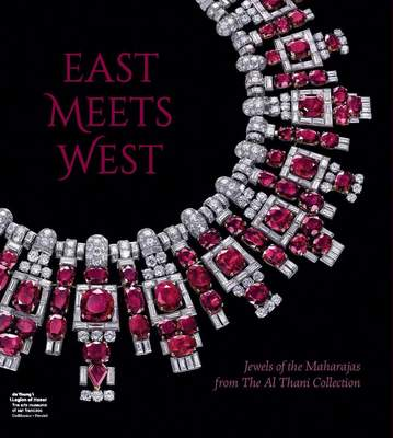 East Meets West: Jewels of the Maharajas from The Al Thani Collection