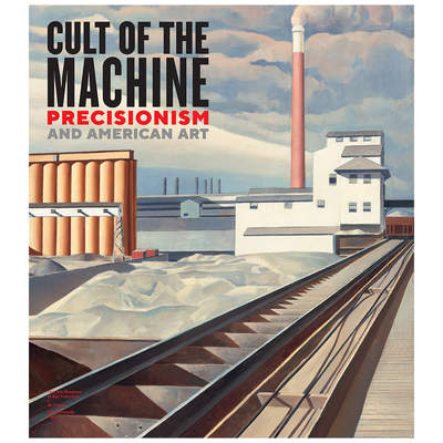 Cult of the Machine exhibition catalogue, de young museum